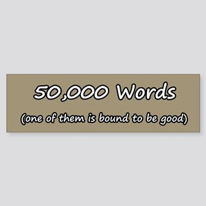50,000 Words - One of Them is Sticker (Bumper)